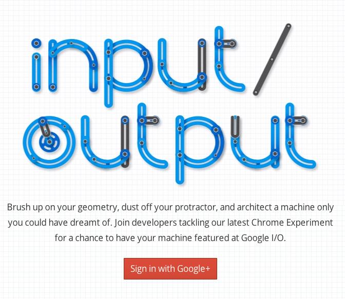 Input/Output - Google I/O 2012
