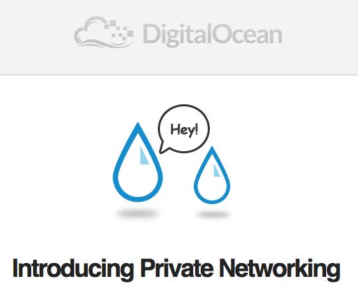 DigitalOcean: Private Networking Released